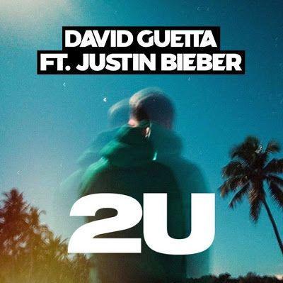 David Guetta feat Justin Bieber - 2U