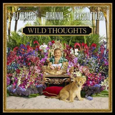DJ Khaled feat Rihanna & Bryson Tiller - Wild Thoughts