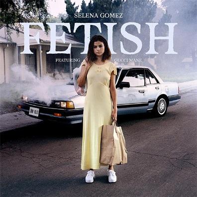 Selena Gomez feat Gucci Mane - Fetish