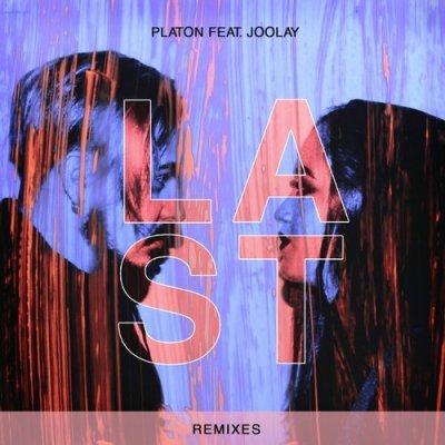 Platon feat Joolay - Last (Satim Remix)