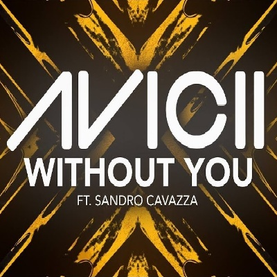 Avicii & Sandro Cavazza - Without You