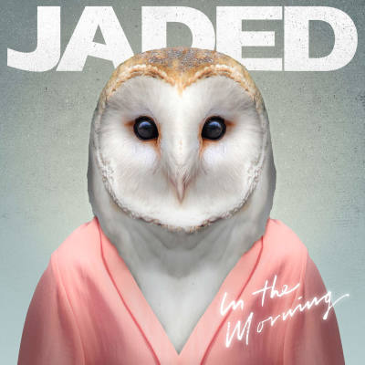 Jaded feat. Kah-Lo - In The Morning