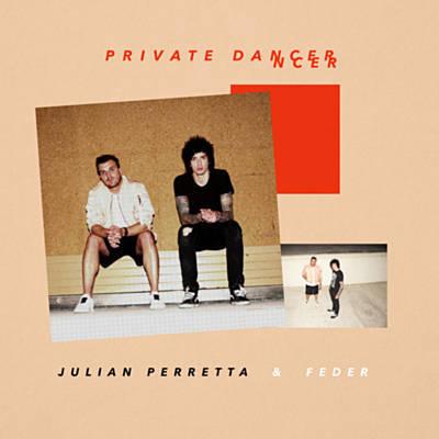 Julian Perretta & Feder - Private Dancer