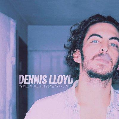 Dennis Lloyd - Nevermind (Pure Poison Remix)