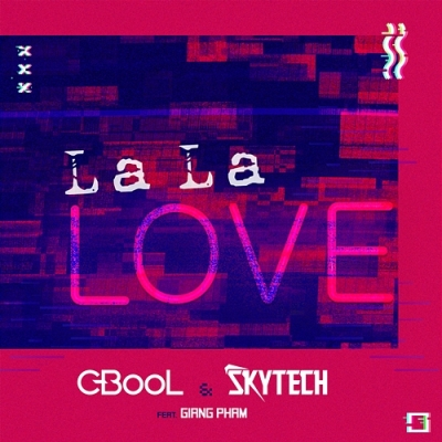 C-BooL & Skytech feat Giang Pham - La La Love
